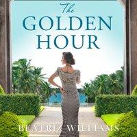 Golden Hour - Beatriz Williams - audiobook