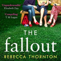 Fallout - Rebecca Thornton - audiobook