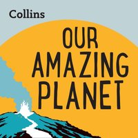 Collins - Our Amazing Planet: For ages 7-11 - Opracowanie zbiorowe - audiobook