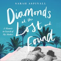 Diamonds at the Lost and Found - Sarah Aspinall - audiobook