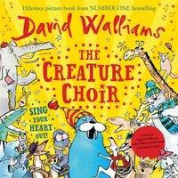 Creature Choir - David Walliams - audiobook