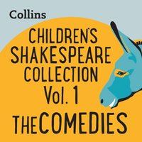 Collins - Children's Shakespeare Collection Vol.1: The Comedies: For ages 7-11 - William Shakespeare - audiobook