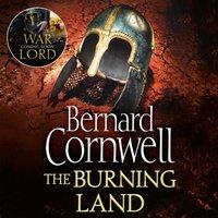 Burning Land (The Last Kingdom Series, Book 5) - Bernard Cornwell - audiobook