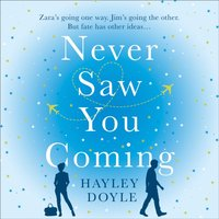 Never Saw You Coming: the uplifting feel-good romance about fate - Hayley Doyle - audiobook