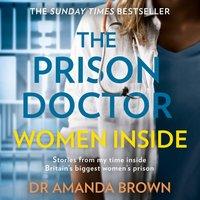 Prison Doctor: Women Inside - Dr Amanda Brown - audiobook