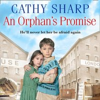 Orphan's Promise (Button Street Orphans) - Cathy Sharp - audiobook