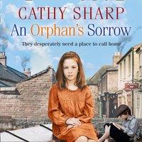 Orphan's Sorrow (Button Street Orphans) - Cathy Sharp - audiobook