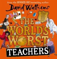 World's Worst Teachers - David Walliams - audiobook