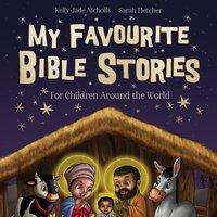 My Favourite Bible Stories - Kelly-Jade Nicholls - audiobook