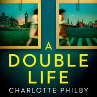Double Life: 'Gripping' - Erin Kelly - Charlotte Philby - audiobook