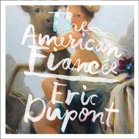 American Fiancee - Eric Dupont - audiobook