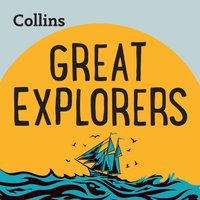 Collins - Great Explorers: For ages 7-11 - Opracowanie zbiorowe - audiobook
