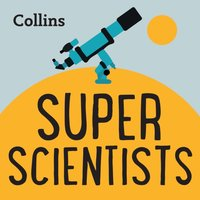 Collins - Super Scientists: For ages 7-11 - Opracowanie zbiorowe - audiobook