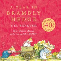 Year in Brambly Hedge (Brambly Hedge) - Jill Barklem - audiobook