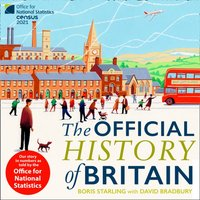 Official History of Britain: Our Story in Numbers as Told by the Office For National Statistics - Boris Starling - audiobook
