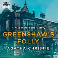 Greenshaw's Folly: A Miss Marple Short Story - Agatha Christie - audiobook