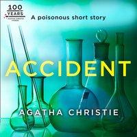 Accident: An Agatha Christie Short Story - Agatha Christie - audiobook