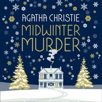 MIDWINTER MURDER: Fireside Mysteries from the Queen of Crime - Agatha Christie - audiobook