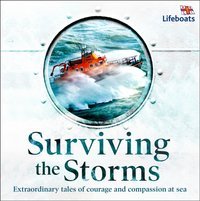 Surviving the Storms: Extraordinary Stories of Courage and Compassion at Sea - Lucy Tregear - audiobook