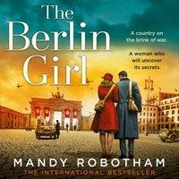 Berlin Girl - Mandy Robotham - audiobook