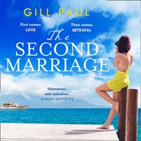 Second Marriage - Gill Paul - audiobook