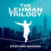 Lehman Trilogy - Stefano Massini - audiobook