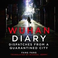 Wuhan Diary - Fang Fang - audiobook