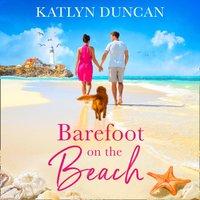 Barefoot on the Beach - Katlyn Duncan - audiobook