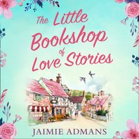 Little Bookshop of Love Stories - Jaimie Admans - audiobook