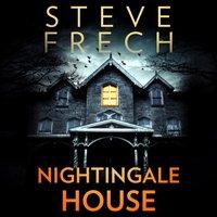 Nightingale House - Steve Frech - audiobook