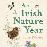 Irish Nature Year - Jane Powers - audiobook