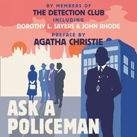 Ask a Policeman - The Detection Club - audiobook