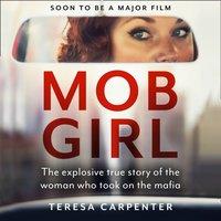 Mob Girl - Teresa Carpenter - audiobook