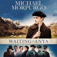 Waiting for Anya - Michael Morpurgo - audiobook