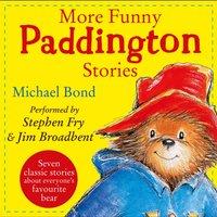 More Funny Paddington Stories (Paddington) - Michael Bond - audiobook
