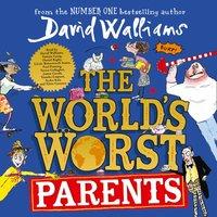 World's Worst Parents - David Walliams - audiobook