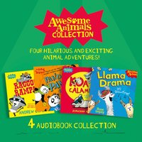 Awesome Animals Collection: Four hilarious and exciting animal adventures! - Andrew Cope - audiobook