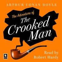 Adventure of the Crooked Man: A Sherlock Holmes Adventure (Argo Classics) - Arthur Conan Doyle - audiobook