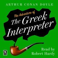 Adventure of the Greek Interpreter: A Sherlock Holmes Adventure (Argo Classics) - Arthur Conan Doyle - audiobook
