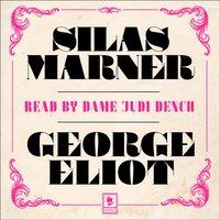 Silas Marner (Argo Classics) - George Eliot - audiobook