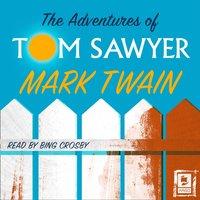 Adventures of Tom Sawyer (Argo Classics) - Mark Twain - audiobook