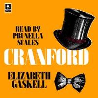 Cranford (Argo Classics) - Elizabeth Gaskell - audiobook