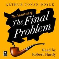 Adventure of the Final Problem: A Sherlock Holmes Adventure (Argo Classics) - Arthur Conan Doyle - audiobook