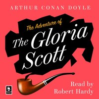 Adventure of the Gloria Scott: A Sherlock Holmes Adventure (Argo Classics) - Arthur Conan Doyle - audiobook