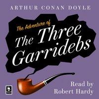 Adventure of the Three Garridebs: A Sherlock Holmes Adventure (Argo Classics) - Arthur Conan Doyle - audiobook