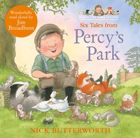 Six Tales from Percy's Park - Nick Butterworth - audiobook