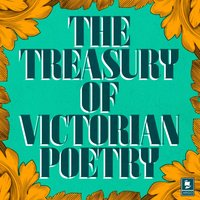 Treasury of Victorian Poetry - Robert Browning - audiobook