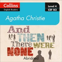 And then there were none: Level 4 - upper- intermediate (B2) (Collins Agatha Christie ELT Readers) - Agatha Christie - audiobook