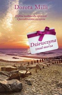 Dziewczyna znad morza - Dorota Milli - ebook
