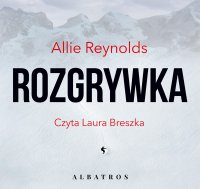 Rozgrywka - Allie Reynolds - audiobook